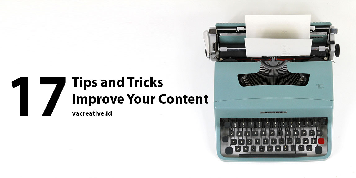 17 Tips and Tricks Improve Your Content